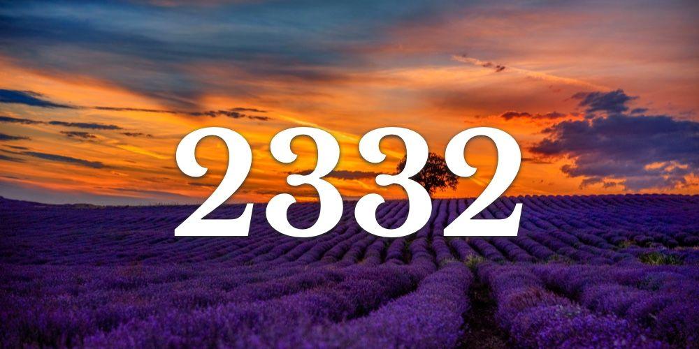 Numerologia do 2332 - Você vê 2332 em todo lugar?