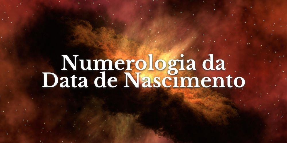 Guia Completo Sobre Numerologia da Data de Nascimento
